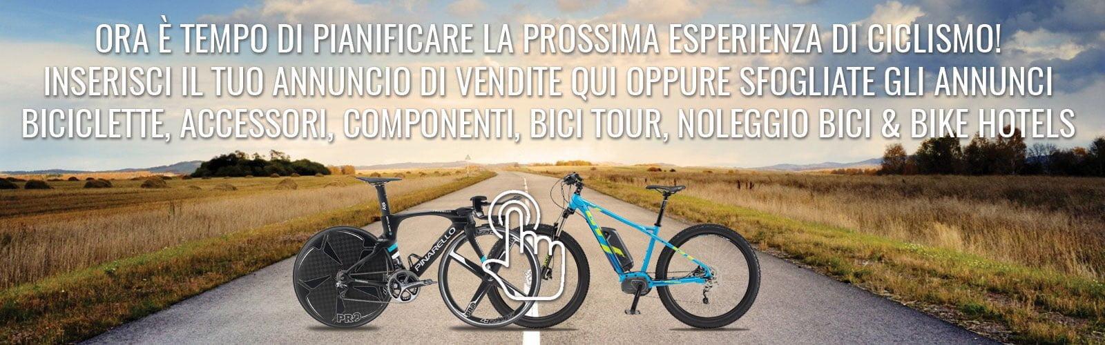 Cambiobici®: Inserisci il tuo annuncio di vendite qui oppure sfogliate gli annunci di ciclismo
